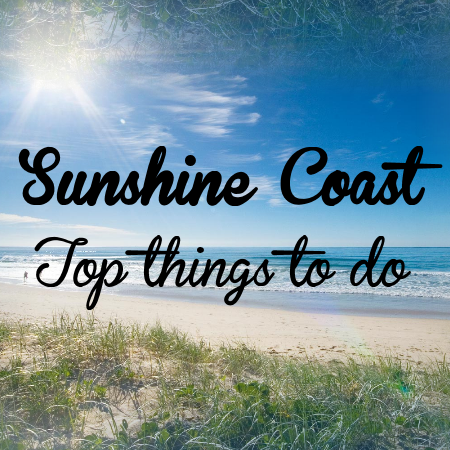 Sunshine Coast Top Things To Do