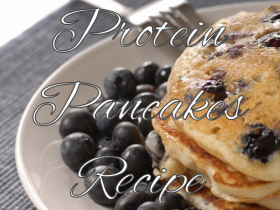 Protein Pancakes Recipe