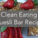Simple Clean Eating Muesli Bar Recipe