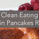 cleaneatingproteinpancakes