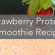 strawberrytproteinsmoothie